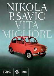 Vita migliore di Nikola P. Savic