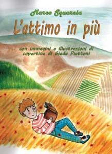 """Recensione Libro.it intervista Marco Squarcia autore del libro """"Attimo in più"""""""