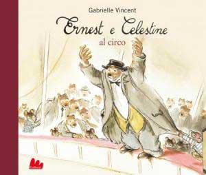 """Recensione Libro """"Ernest e Celestine al circo"""""""