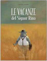 """Recensione Libro """"Le vacanze del Signor Rino"""""""