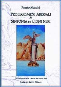 """Recensione Libro """"Prolegomeni Abissali & Sinfonia di Cigni Neri"""""""