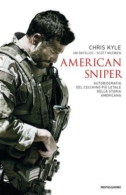 """Recensione Libro """"American sniper. Autobiografia del cecchino più letale della storia americana"""" di Chris Kyle, Scott McEwan e Jim De Felice"""