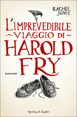 L 39 imprevedibile viaggio di harold fry di rachel joyce - Il centenario che salto dalla finestra e scomparve libro pdf ...
