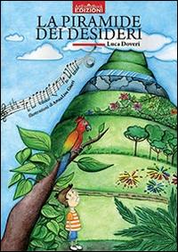"""Recensione Libro.it intervista Luca Doveri autore del libro """"La piramide dei desideri"""""""