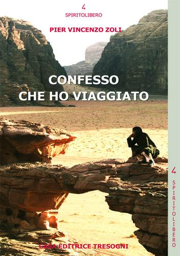 """Recensione Libro """"Confesso che ho viaggiato"""""""