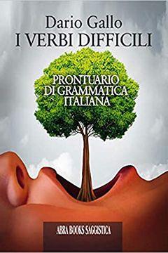 I verbi difficili di Dario Gallo: recensione libro
