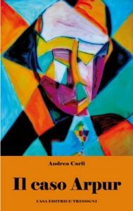 """Recensione Libro """"Il caso Arpur"""""""
