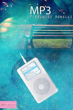 """Recensione Libro """"MP3"""" di Pierluigi Agnelli"""