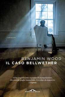 """Trama Romanzo """"Il caso Bellwether"""""""