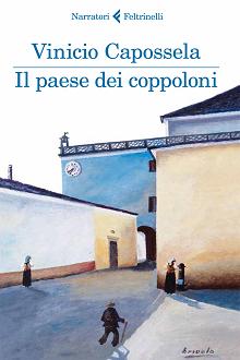 """Trama Romanzo """"Il paese dei coppoloni"""""""