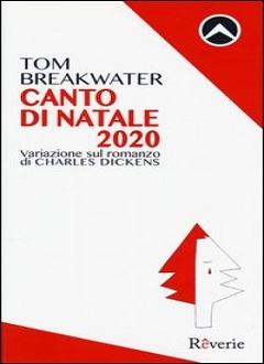 """Recensione Libro """"Canto di Natale 2020"""" di Tom Breakwater"""