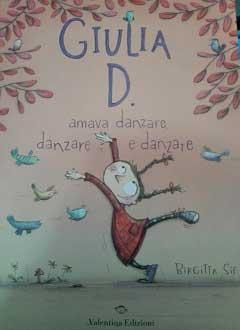 Giulia D. ama danzare, danzare e danzare: recensione libro bambini