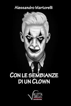 """Recensione Libro """"Con le sembianze di un Clown"""""""