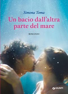 """Recensione Libro """"Un bacio dall'altra parte del mare"""""""