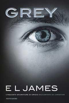 """Recensione Libro """"Grey. Cinquanta sfumature di grigio raccontate da Christian"""""""
