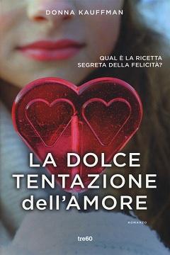 Recensione Libro La dolce tentazione dell'amore