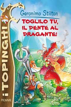 """Recensione Libro """"Toglilo tu, il dente al dragante!"""""""