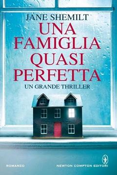 Recensione Libro Una famiglia quasi perfetta