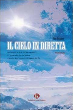 Recensione Libro.it intervista Dino Veronese autore del libro Il cielo in diretta