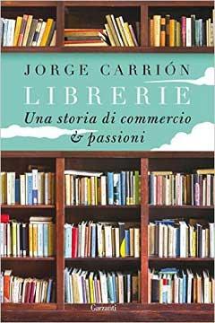 Recensione Libro Librerie. Una storia di commercio e passioni