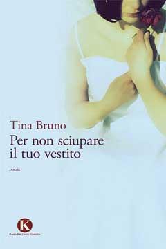 """Recensione Libro.it intervista Tina Bruno autrice del libro """"Per non sciupare il tuo vestito""""."""