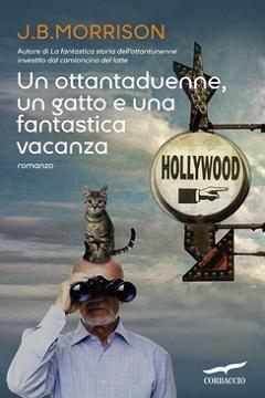 Recensione Libro Un ottantaduenne, un gatto e una fantastica vacanza