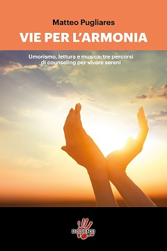 Recensione Libro Vie per l'armonia – Umorismo, lettura e musica: tre percorsi di counseling per vivere sereni