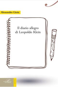 Il diario allegro di Leopoldo Klein