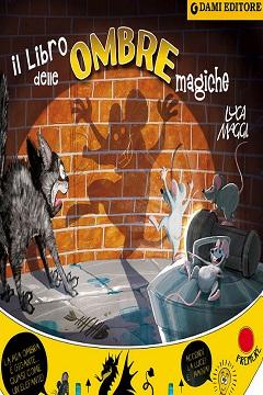 Recensione Libro Il libro delle ombre magiche