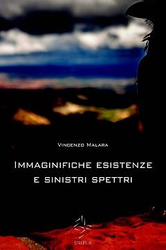 Recensione Libro Immaginifiche esistenze e sinistri spettri