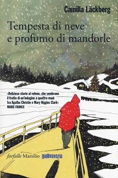 Recensione Libro Tempesta di neve e profumo di mandorle
