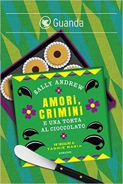 Recensione Libro Amori, crimini e una torta al cioccolato