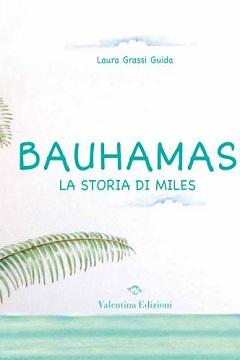 Recensione Libro Bauhamas La storia di Miles