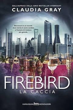 Recensione Libro Firebird La caccia