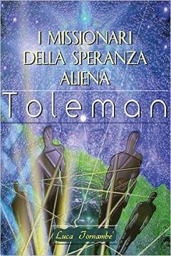 Recensione Libro I missionari della speranza aliena Toleman