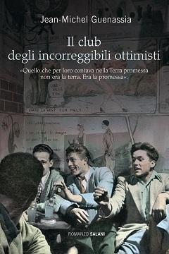 Recensione Libro Il club degli incorreggibili ottimisti