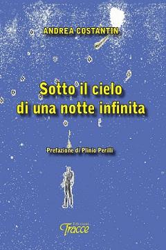 Recensione Libro Sotto il cielo di una notte infinita
