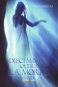 Recensione Libro Dieci minuti oltre la morte
