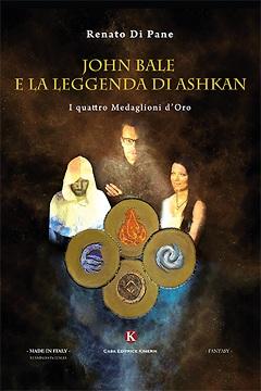 Recensione Libro John Bale e la leggenda di Ashkan I quattro Medaglioni d'Oro