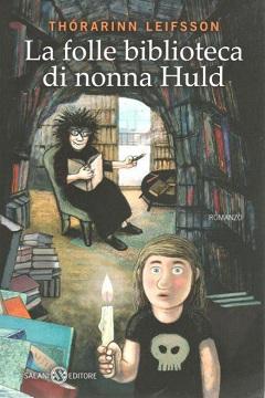 Recensione Libro La folle biblioteca di nonna Huld