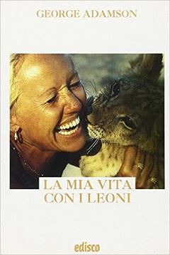 Recensione Libro La mia vita coi leoni