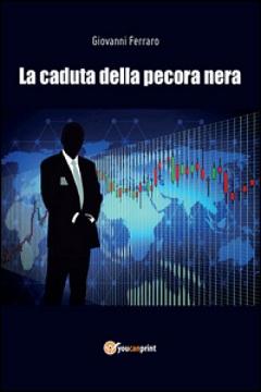 Recensione Libro.it intervista Giovanni Ferraro autore del libro La caduta della pecora nera