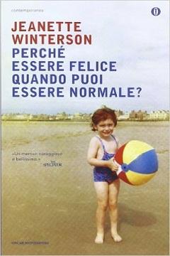 Recensione Libro Perché essere felice quanto puoi essere normale?