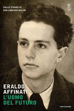 Recensione Libro L'uomo del futuro: sulle strade di don Lorenzo Milani