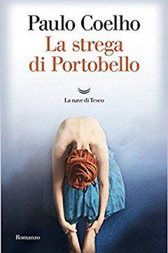 La strega di Portobello di Paulo Coelho: recensione libro