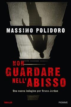 Blogtour del libro Non guardare nell'abisso di Polidoro su RecensioneLibro.it