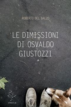 Recensione Libro Le dimissioni di Osvaldo Giustozzi