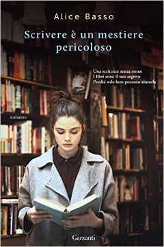 Scrivere è un mestiere pericoloso di Alice Basso: recensione libro