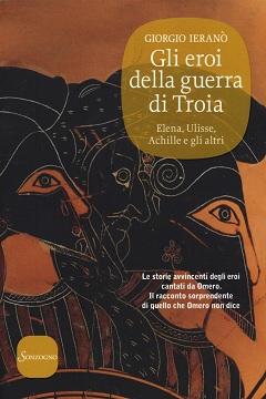 Recensione Libro Gli eroi della guerra di Troia