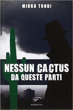 Recensione Libro Nessun cactus da queste parti